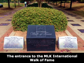 The entrance to the MLK International Walk of Fame